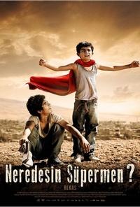 Neredesin Süperman? (Bekas)