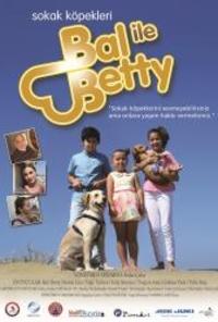 Sokak Köpekleri Bal ile Betty
