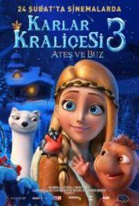 Karlar Kraliçesi 3: Ateş ve Buz