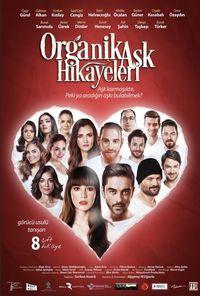 Organik Aşk Hikayeleri