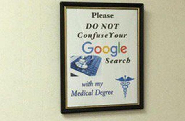 """""""Lütfen Google'dan yaptığınız araştırmalarla benim diplomamı karıştırmayın."""""""