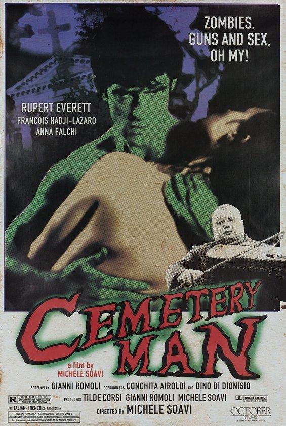 6-Cemetery Man (Dellamorte Dellamore) (1994): Francisco Dellamorte ya da Ölülerin Francisco'su (Everett) çapkın bir mezarlık koruyucusudur. Görevi ise mezara girmeden önce zombileşen insanları 'yarı yolda' öldürmektir.
