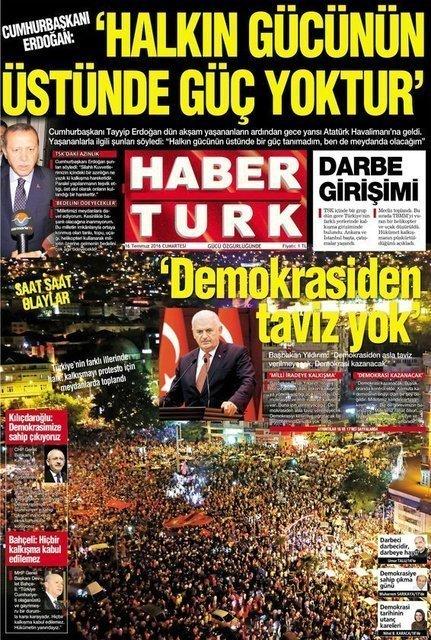 Gazete Habertürk, 16 Temmuz 2016'da 1. sayfasını 02:30'da bu şekliyle baskıya göndermişti.