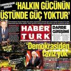 Gazete Habertürk'ün 15 Temmuz gecesi ve sonrası 1. sayfaları