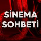 Sinema Sohbeti