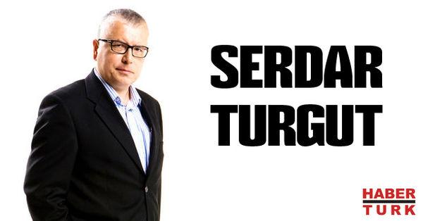 Serdar Turgut - Washington'un Türkiye masası darmadağın - HABERTÜRK
