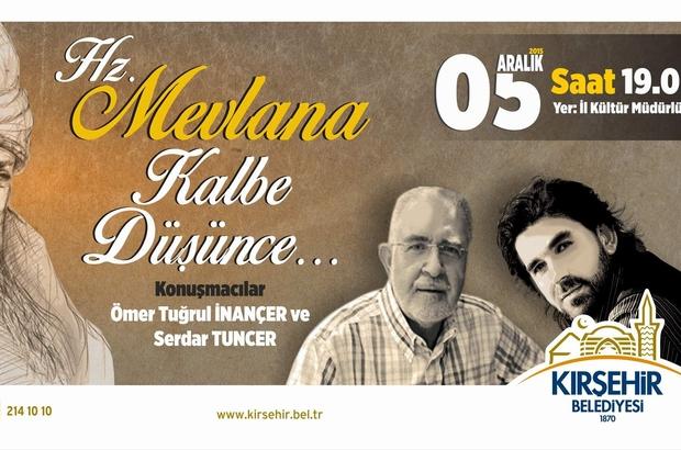 """HZ. MEVLANA KALBE DÜŞÜNCE"""" SÖYLEŞİSİ YAPILACAK"""