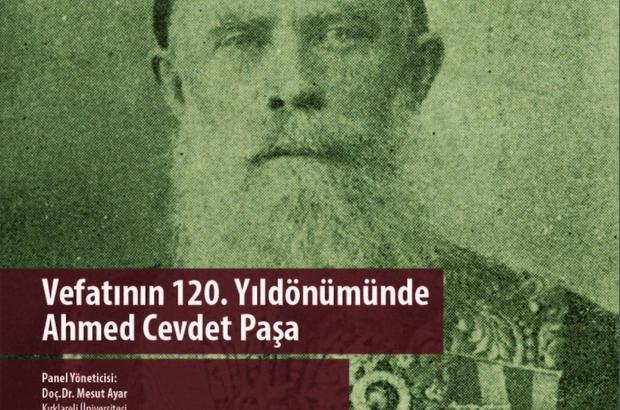 AHMED CEVDET PAŞA ÖLÜMÜNÜN 120. YILINDA KIRKLARELİ'NDE ANILACAK