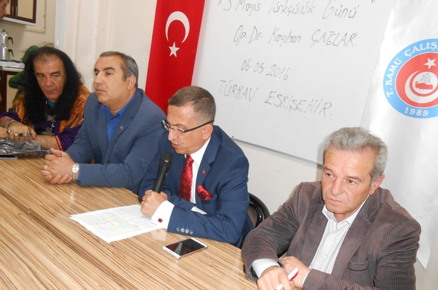 TÜRKAV ESKİŞEHİR ŞUBESİ'NDEN ''3 MAYIS TÜRKÇÜLÜK GÜNÜ'' KONFERANSI