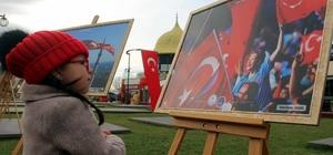 """""""15 Temmuz Milli İrade Destanı"""" fotoğraf sergisi"""