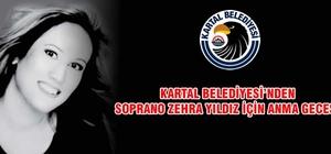 Kartal Belediyesi'nde soprano Zehra Yıldız için anma gecesi