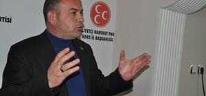 MHP İl Başkanı Özcan,  MHP'li Kars Belediyesini eleştirdi!