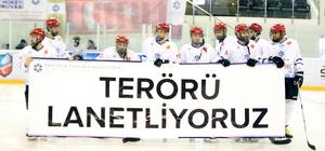"""""""15 Temmuz Kahramanları Buz Hokeyi Turnuvası"""""""
