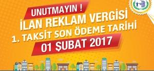 İlan ve reklam vergilerinin 1. taksit ödemelerinde son gün 1 Şubat