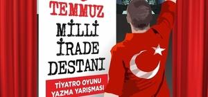 '15 Temmuz Milli İrade Destanı' unutulmayacak