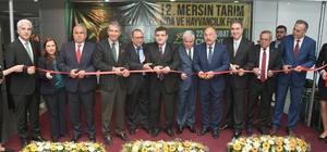 12. Mersin Tarım, Gıda ve Hayvancılık Fuarı açıldı