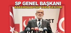 SP Genel Başkanı Karamollaoğlu Van'a geliyor