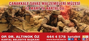 Çanakkale Savaş Malzemeleri Müzesi 12 Mart'ta Kartal'da