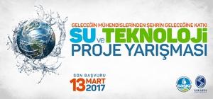 Su ve Teknoloji Proje Yarışmasına başvuru için son gün