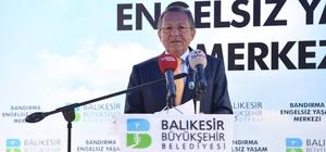 Bandırma'da Engelsiz Yaşam Merkezi açıldı