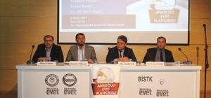 Anadolu EVET platformu Bismil'de panel düzenledi