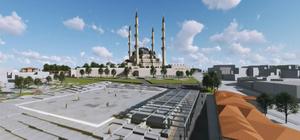 Selimiye Camisi çevresinde meydan düzenlemesi