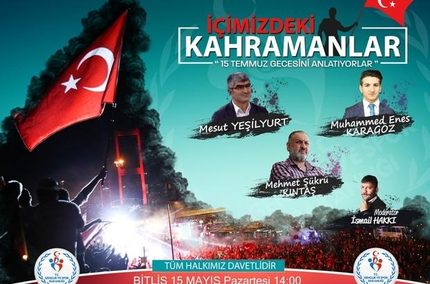 """Bitlis'te """"Tecrübe Konuşuyor Kahramanlar"""" projesi"""