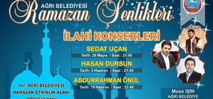 Ağrılılar Ramazan ayında konserlere doyacak