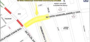 İbrahim Karaoğlanoğlu Caddesi 15 gün trafiğe kapatılacak