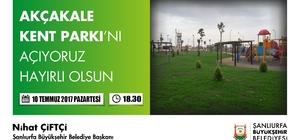 Akçakale kent parkı açılıyor