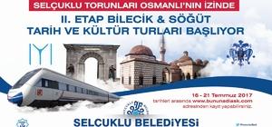 Bilecik-Söğüt kültür turlarına son başvuru 21 Temmuz Cuma