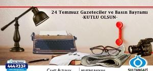 """Başkan Cahit Altunay'dan 24 Temmuz Basın Bayramı"""" mesajı"""