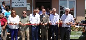 Çavuşbey Mahalle Muhtarlığı binası törenle açıldı