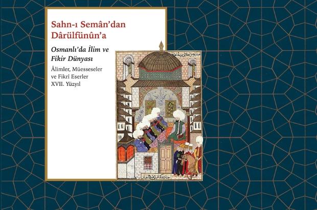 Osmanlı'nın ilim ve fikir dünyası geleceğe aktarılıyor