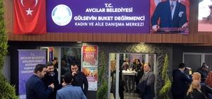 """Avcılar'da """"Gülsevin Buket Değirmenci Kadın ve Aile Dayanışma Merkezi"""" açıldı"""