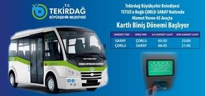 Çorlu-Saray hattında kartlı ulaşım başlıyor