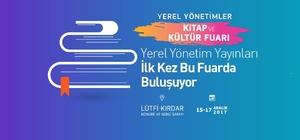 Yerel Yönetimler Kitap ve Kültür Fuarı İstanbul'da düzenleniyor