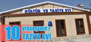 Viranşehir'e 10 Adet Taziye ve Kültür Evi