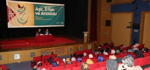 AKM'de 'Aşk, İrfan ve Anadolu' konuşuldu
