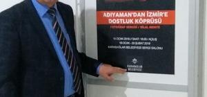 Adıyaman'dan İzmir'e dostluk köprüsü kurulacak