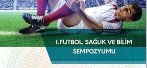 Futbol bilim ve sağlık sempozyumu
