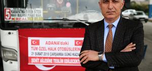 Adana'da otobüs şoförlerinden şehit annesine destek