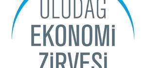 Uludağ Ekonomi Zirvesi, yarın başlıyor