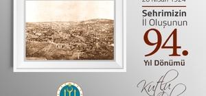Başkan Yağcı'nın Bilecik'in il oluşunun 94. yıl dönümü mesajı
