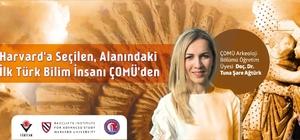Harvard'a seçilen, alanındaki ilk Türk bilim insanı ÇOMÜ'den