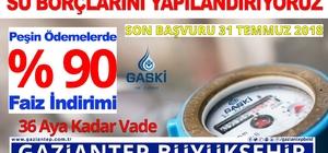 GASKİ su borçlarını yapılandırılıyor Borcunu peşin ödeyene yüzde 90, taksitli ödeyene yüzde 50 faiz indirimi yapılacak