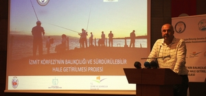 İzmit Körfezinde Balıkçılık faaliyetleri sürdürülebilir hale getirilecek