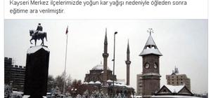 Kayseri'de okullar öğleden sonra tatil edildi