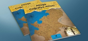 Aliağa Coğrafya Atlası, mart ayında okuyucuyla buluşuyor