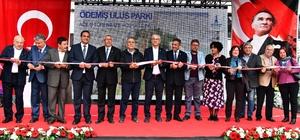 Kocaoğlu: 'Burası İzmir çukuru, gelen boyunun ölçüsünü alır' Ödemiş'te 4 milyon liralık yatırımla yenilenen tarihi Ulus Parkı törenle açıldı
